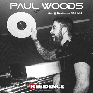 Paul Woods Live @ Residence 20.11.15 (Dance Anthems Mix)