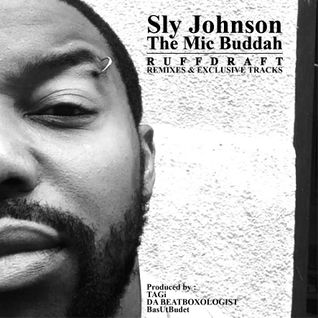 Sly Johnson - RUFFDRAFT [STREET-TAPE FREE DOWNLOAD]