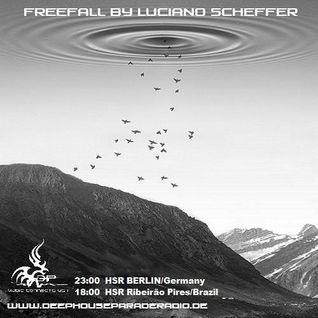 Luciano Scheffer @ Freefall #10 - May/2015 | deephouseparaderadio.de