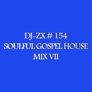 DJ-ZX # 154 SOULFUL GOSPEL MIX VII