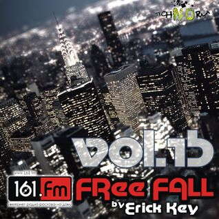 Erick Key - Free Fall vol.15 on 161.fm