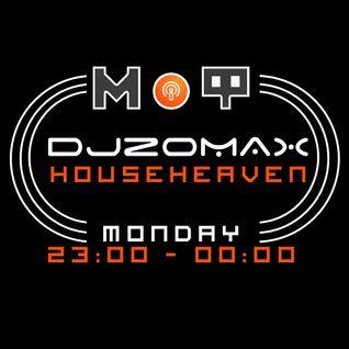 DJ ZOMAX - House Heaven episode 83 (www.radiomof.mk)
