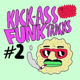 KickAssFunkTracks#2