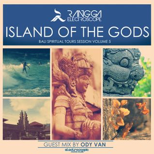 ISLAND OF THE GODS Volume 5 (Including Guest Mix by Ody Van)