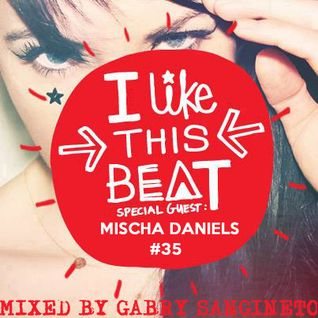 Tara McDonald pres. I Like This Beat - Mixed by Gabry Sangineto - Mischa Daniels Threesome