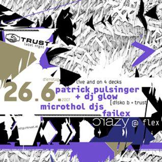 Patrick Pulsinger vs. DJ Glow - live at Flex - 07/26/07