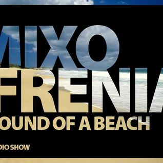 mixofrenia - sound of a beach radio show # 71