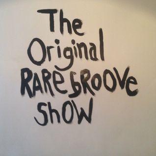 The Original Rare Groove Show 22/03/2016
