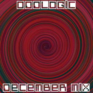 DECEMBER MIX- mixed by ODDLOGIC