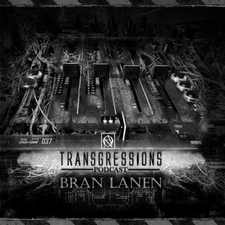 Transgressions Podcast 037-Bran Lanen