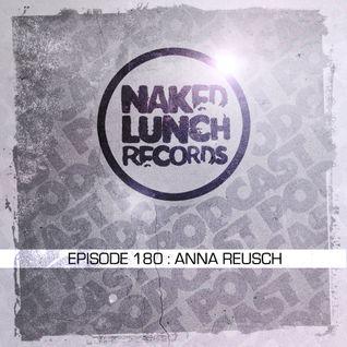 Naked Lunch PODCAST #180 - ANNA REUSCH