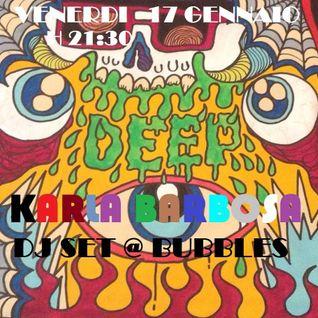 KARLA BARBOSA LIVE@BUBBLES 17-01-14 DJSET