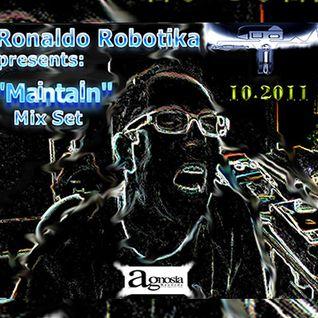 """Ronaldo Robotika - """"Maintain"""" Mix Set 10.2011"""
