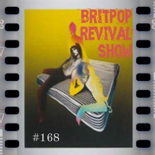 Britpop Revival Show #168 24th August 2016