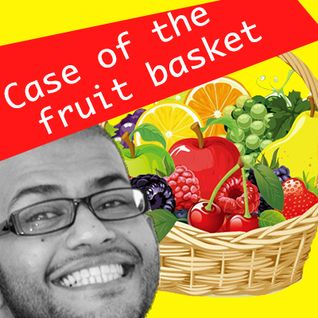 Case Of The Fruit Basket