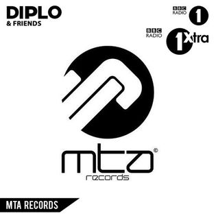 Diplo & Friends - MTA Records Special - GotSome Mix on Radio 1(08/02/15)