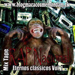 Rap Nacional Eternos Classicos Vol.1