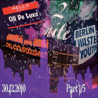 Oli De Luxe - GoodMorningVietnam@Delicious`Doughnuts/Berlin (2010-12-30 Part1/5