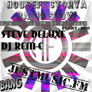 Steve Deluxe Live @ JustMusic.Fm, HouseFactorya Radio Show (2012-09-01)