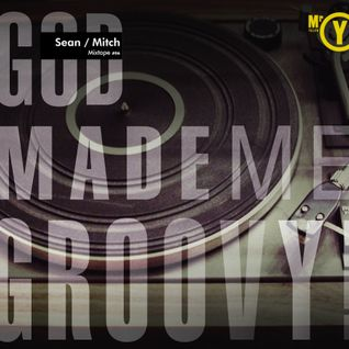 God made me Groovy! - Sean / Mitch #06 - set 2013-3-8