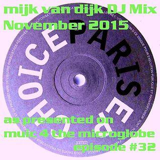 Mijk van Dijk DJ Mix November 2015