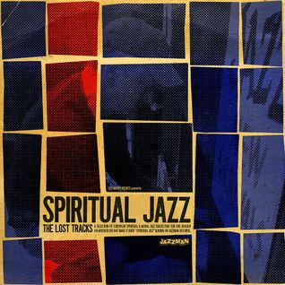061° SPIRITUAL JAZZ - The Lost Tracks - selected by Gerald Jazzman