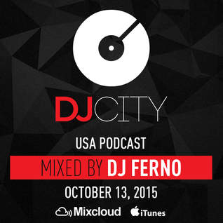 DJ Ferno - DJcity Podcast - Oct. 13, 2015
