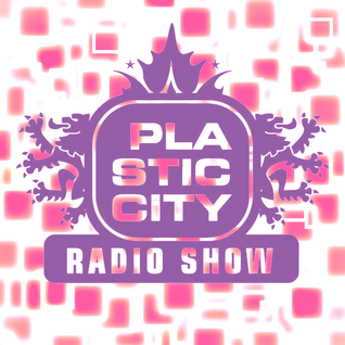 Plastic City Radio Show 29-2016 by Lukas Greenberg