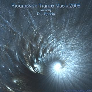 Progressive Trance 2009 - Mixed By D.j. Hands (Muskaria)