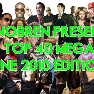 DJ Nobren's Top 40 Meagmix (June 2010 Edition)