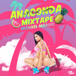 ✿ ❀ Anaconda Michtape Edition ✿ ❀