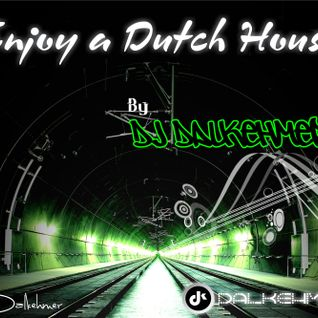 DJ Dalkehmer [SET] - Enjoy a Dutch House