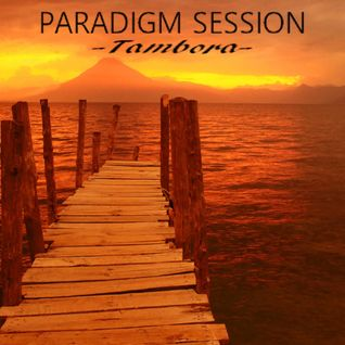 PARADIGM SESSION - Tambora -