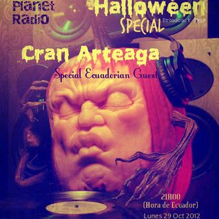 Cran Arteaga - Progressive Planet Radio Broadcast # 037 Oct 2012 Halloween  Special
