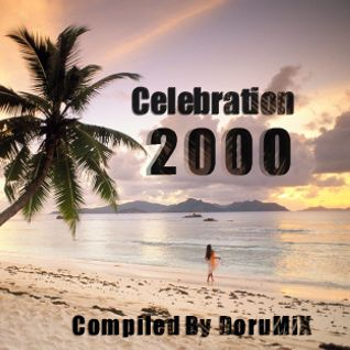 Celebration2000 [Compiled By DoruMiX]