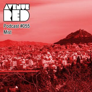 Avenue Red Podcast #055 - Mist