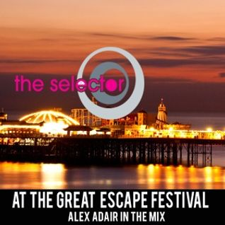The Selector - The Great Escape Special