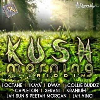 Double R Events Int. presents Kush morning riddim mix 2012 mixed by DJ King Ralph