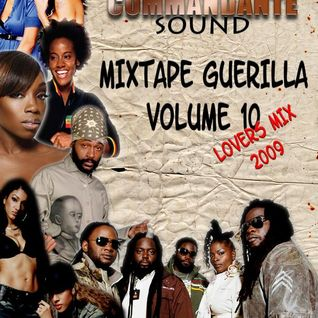 Mixtape Guerilla Volume 10 - Part 1