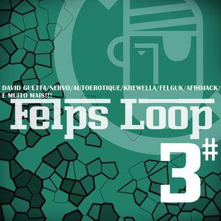 Felps Loop 3# (Felipe Santos Presents)