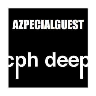 CPH DEEP 2015 Radioshow By Azpecialguest