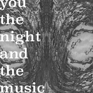 You, the Night and the Music #180