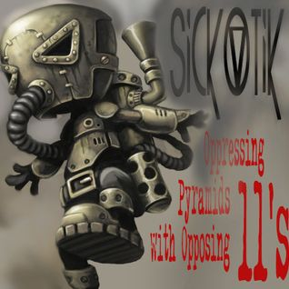 Dirty Dubstep Mini Mix - DJ Sickotik (Oppressing  Pyramids with Opposing 11's)