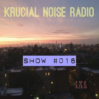 Krucial Noise Radio Show #016 w/ Mr. BROTHERS