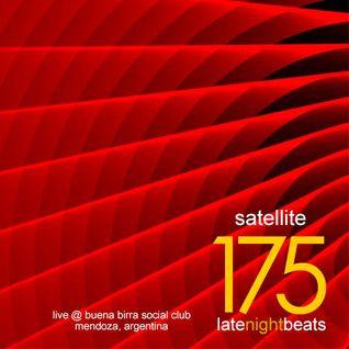 Late Night Beats by Tony Rivera - Episode 175: Satellite (Live @ Buena Birra Club Social, MDZ, ARG)