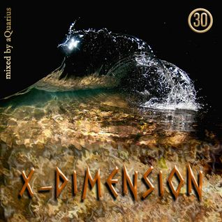 Chillout & Ambient - X-Dimension 30 [mixed by aQuarius]