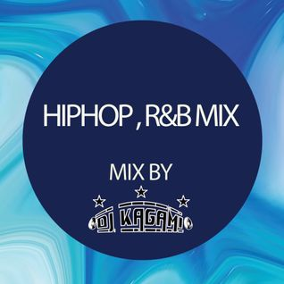 HIPHOP,R&B CLUBMIX by DJ KAGAMI
