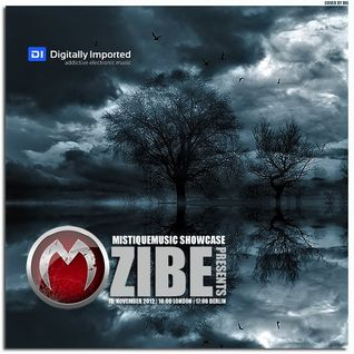 Zibe - MistiqueMusic Showcase 044 on Digitally Imported