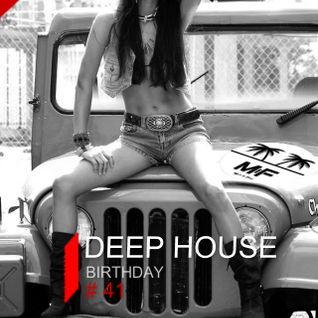 Deep House Birthday #41 vs Madeinfredd