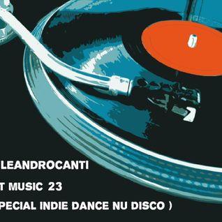 Dj Le@ndroC@nti - Set Music.23 (Especial Indie Dance Nu Disco)